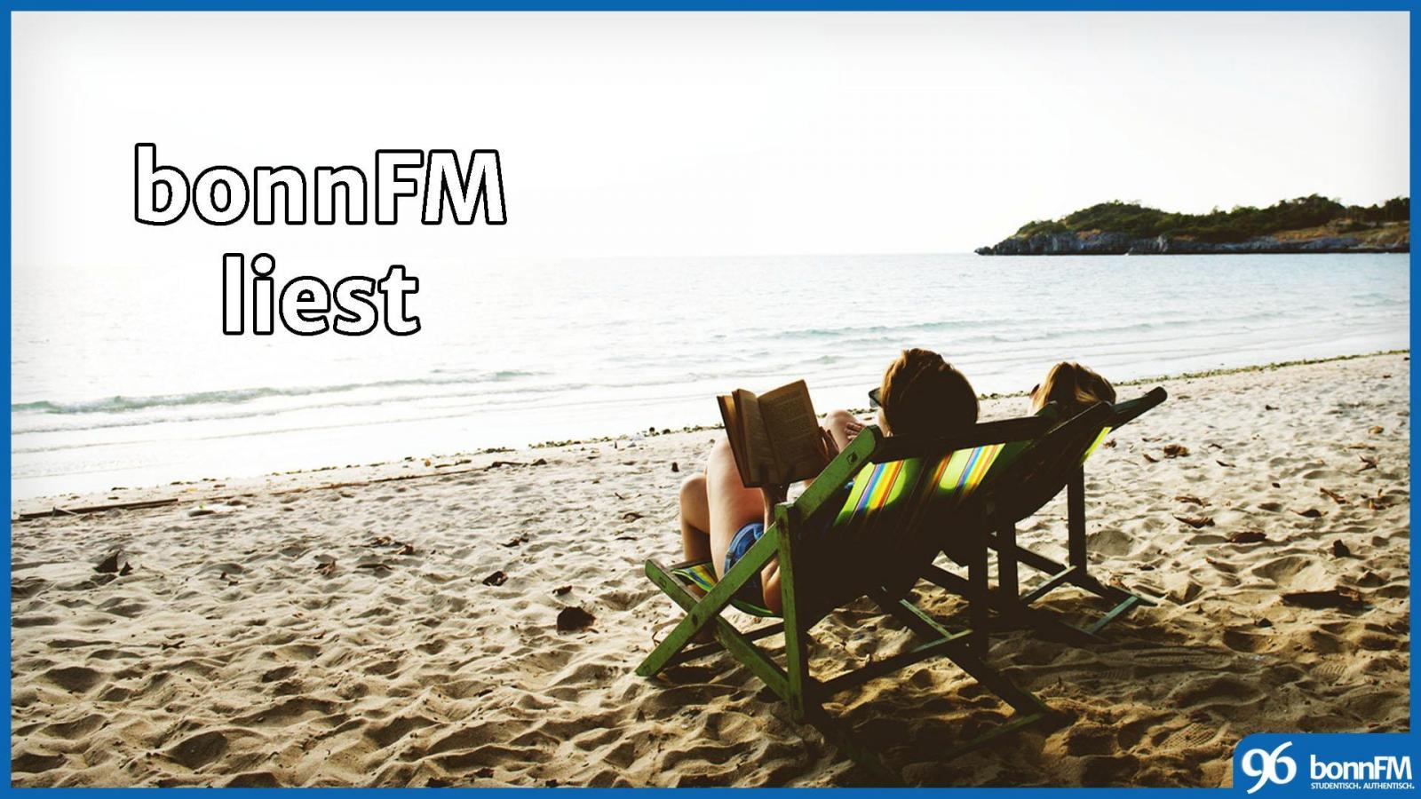 bonnFM liest. Die Sendung vom 1. August 2018.