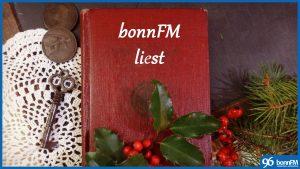 bonnFM liest. Die Sendung vom 5. Dezember 2018.