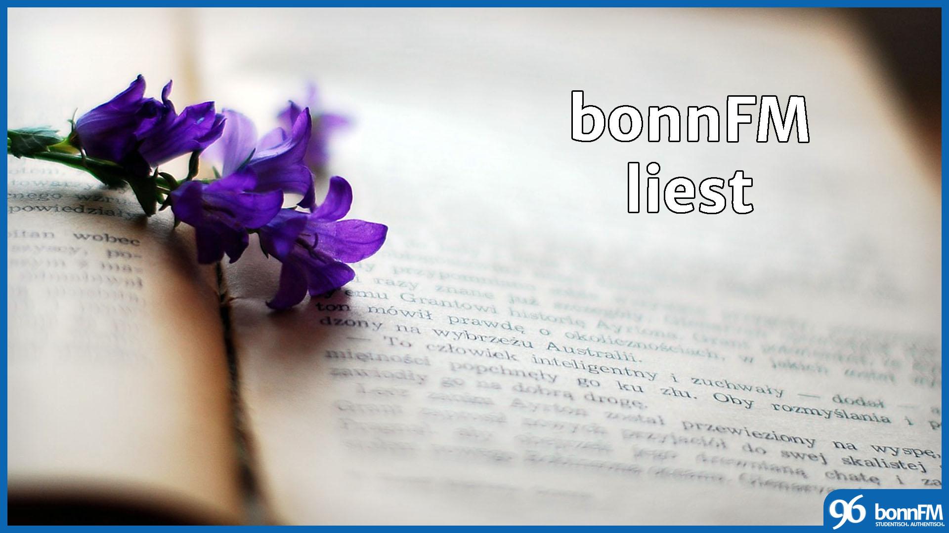 bonnFM liest. Die Sendung vom 6. Februar 2018.